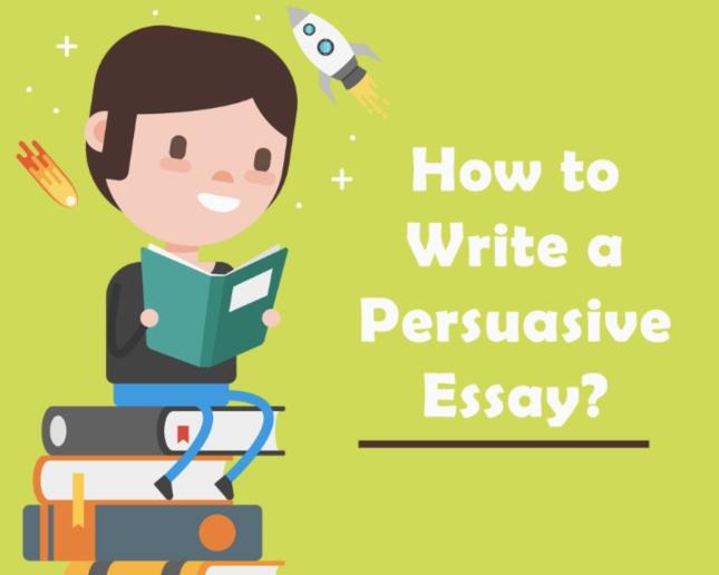 How to Write a Persuasive Essa